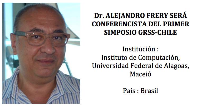 Dr. Alejandro Frery participara como conferencista del Simposio GRSS-CHILE